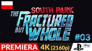 SOUTH PARK: The Fractured But Whole PL 👌 odc.3 (#3) 👈 Człowiek komar i Rodzynki