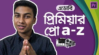 Adobe Premiere Pro - Full Video Editing Tutorial in Bangla