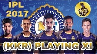 IPL 2017: Kolkata Knight Riders (KKR) Probable Playing 11 against Gujarat Lions