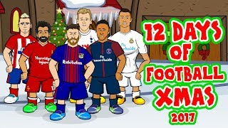 ⚽️🎄12 Days of Football Christmas 2017🎄⚽️(Parody feat Messi, Ronaldo, Griezmann, Salah and more)