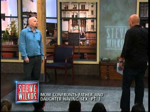 Mom Confronts Father And Daughter Having Sex Pt. 1 (The Steve Wilkos Show)
