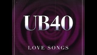 UB40 - Love Songs (Full Album)