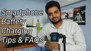 SMARTPHONE BATTERY CHARGING TIPS & FAQS   HINDI