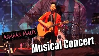 Armaan Malik Live Singing Performance !!