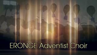 ERONGE ADVENTIST CHOIR VOL.2 -Introduction
