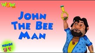 John The Bee Man - Motu Patlu in Hindi - 3D Animation Cartoon for Kids -As on Nickelodeon