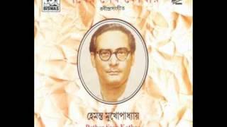 Jabar Age Kichhu Bole Gelena -Hemanta Mukherjee