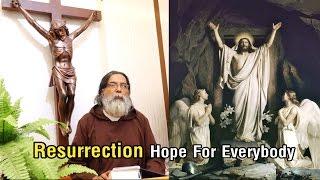 Athmajyothi - Resurrection - Hope For Everybody - Fr. Dolphy Serrao, Capuchin