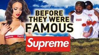 SUPREME - Before They Were Famous