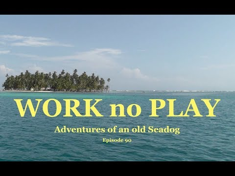 Xxx Mp4 Work No Play Adventures Of An Old Seadog Ep 90 3gp Sex