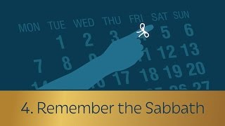 4. Remember the Sabbath