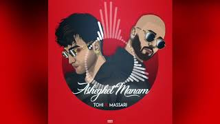 TOHI - Asheghet Manam (ft. Massari) - OFFICIAL AUDIO