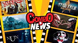Venom,The Nun,Defenders,Game Of Thrones,Star Trek y más Combo News
