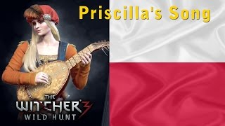 The Witcher 3 - Priscilla's Song [Polish LANGUAGE]