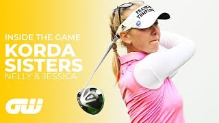 What Makes the Korda Sisters So Good at Golf? | Inside The Game | Golfing World