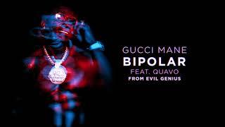 Gucci Mane - BiPolar feat. Quavo [Official Audio]