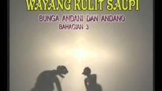 Wayang Kulit - Bunga Andani Dan Andano [dalang Saupi]Bab 19 - [by Bropian]