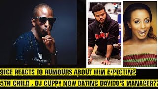 9ice Debunks 5th Child Rumour, DJ Cuppy Dating Davido's Manager?, Oritse Got A New Car