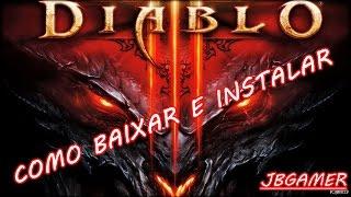 DIABLO 3 COMO BAIXAR E INSTALAR PC