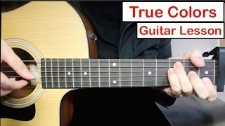 True Colors - Justin Timberlake, Anna Kendrick | Guitar Lesson (Tutorial) How to play Chords