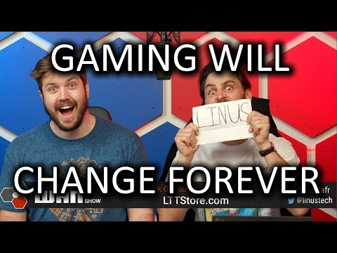 The end of gaming as we know it WAN Show Mar 22 2019