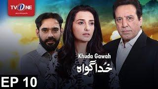 Khuda Gawah - Ep 10 - 9th October 2016