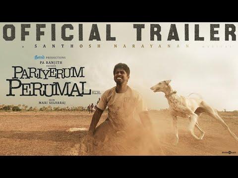 Pariyerum Perumal Trailer | Kathir, Anandhi | Santhosh Narayanan | Pa Ranjith | Mari Selvaraj