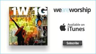 Ken Reynolds - Highest Praise / Awesome God