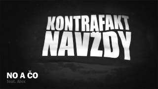 Kontrafakt - No A Čo feat. Alex prod. Aceman