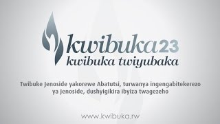Kwibuka23: NYANZA YA KICUKIRO