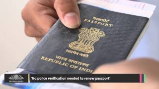 No Police Verification Needed to Renew Passport uploaded on 2 day(s) ago 3104 views