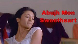 Abujh Mon - Sweetheart