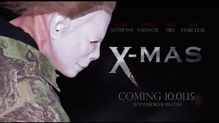 XMAS Theatrical Trailer