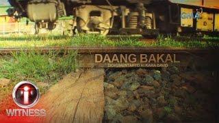 I-Witness: 'Daang Bakal', dokumentaryo ni Kara David (full episode)