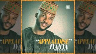 Iyanya - Applaudise (OFFICIAL AUDIO 2015)