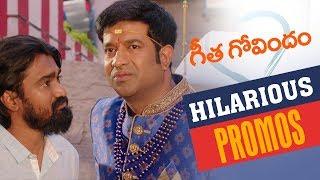 Geetha Govindam Back to Back Hilarious Promos   Vijay Deverakonda, Rashmika, Parasuram