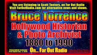 Bruce Torrence, Hollywood History & Nostalgia Photos, On FarOutRadio 8-23-13