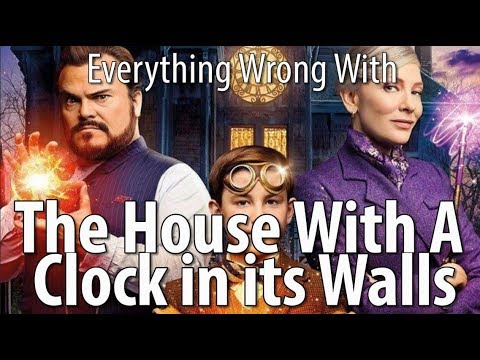 Everything Wrong With The House With A Clock In Its Walls
