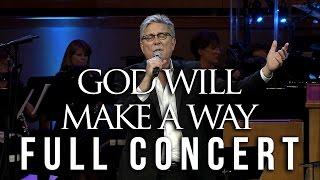 """Don Moen Full Concert - """"God Will Make a Way"""" Musical in Jacksonville, FL"""