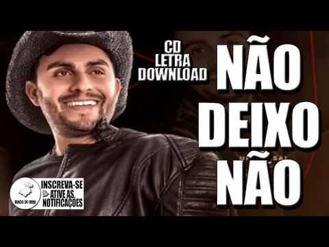 Mano Walter - Não Deixo não - Letra - CD Agosto 2017