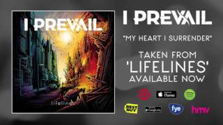 I Prevail - My Heart I Surrender
