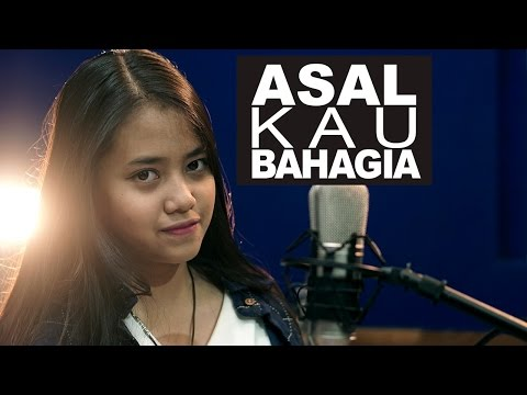 Asal Kau Bahagia - Armada (Cover) by Hanin Dhiya