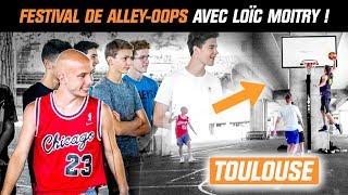 FESTIVAL DE ALLEY-OOPS AVEC LOÏC MOITRY ! - PLAYGROUNDS TOUR [ TOULOUSE ]