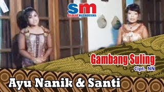 Dalang Poer Ft. Ayu Nanik & Santi - Gambang Suling (Official Music Video)