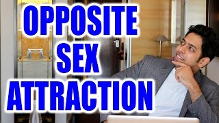 Opposite Sex Attraction: Good or Bad..? #AskHimeesh