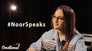 NoorSpeaks | Sonakshi Sinha | Emotionalfulls