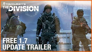 Tom Clancy's The Division: 1.7 Free Update | Ubisoft [US]