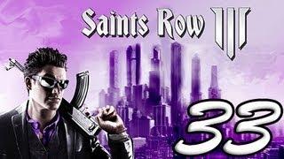 Saints Row: The Third Part 33 [HD] Walkthrough Playthrough Gameplay Xbox360/PS3/PC
