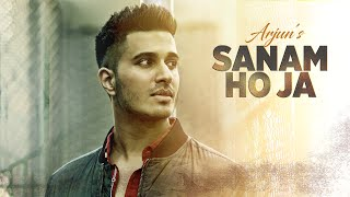 SANAM HO JA Video Song | Arjun | Latest Hindi Song 2016 | T-Series