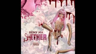 "Remy Ma ""shETHER """